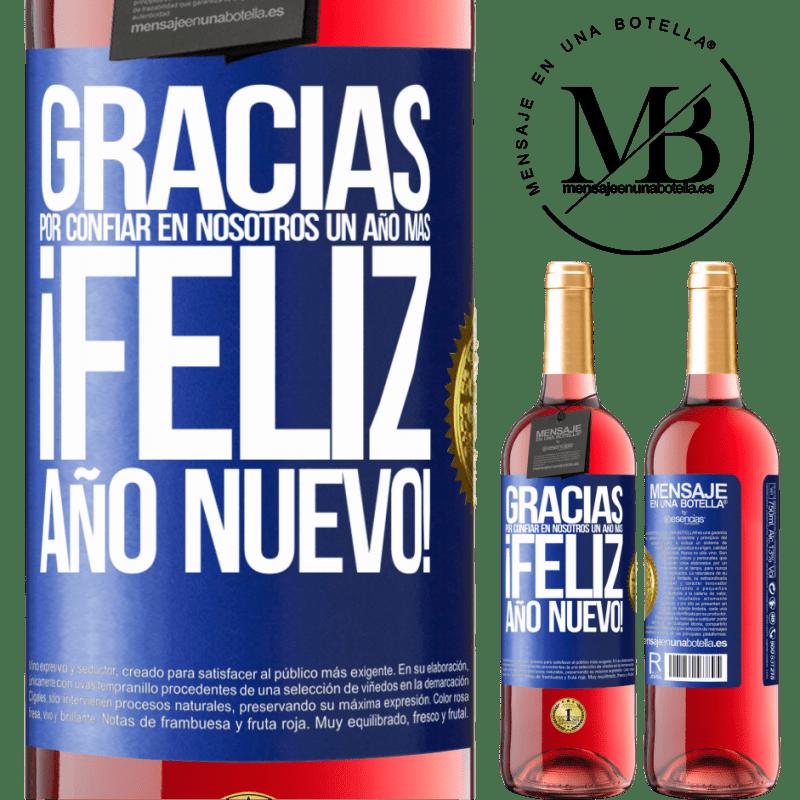 24,95 € Envoi gratuit | Vin rosé Édition ROSÉ Merci de nous faire confiance pour une autre année. Bonne année Étiquette Bleue. Étiquette personnalisable Vin jeune Récolte 2020 Tempranillo