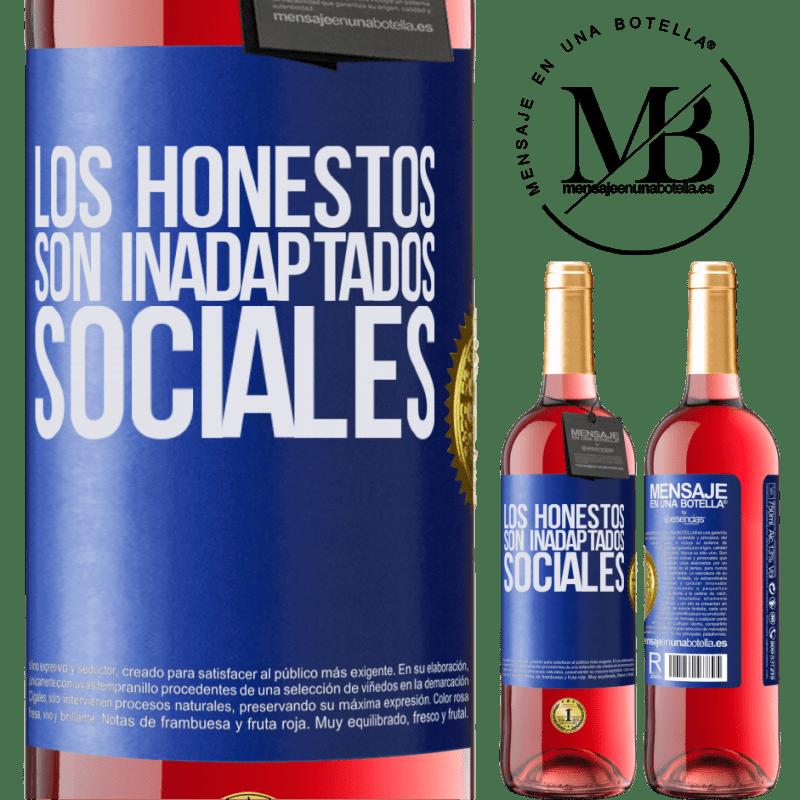 24,95 € Envoi gratuit | Vin rosé Édition ROSÉ Les honnêtes sont des inadaptés sociaux Étiquette Bleue. Étiquette personnalisable Vin jeune Récolte 2020 Tempranillo