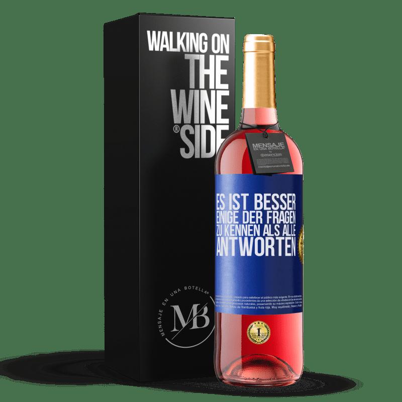 24,95 € Kostenloser Versand   Roséwein ROSÉ Ausgabe Es ist besser, einige der Fragen zu kennen als alle Antworten Blaue Markierung. Anpassbares Etikett Junger Wein Ernte 2020 Tempranillo