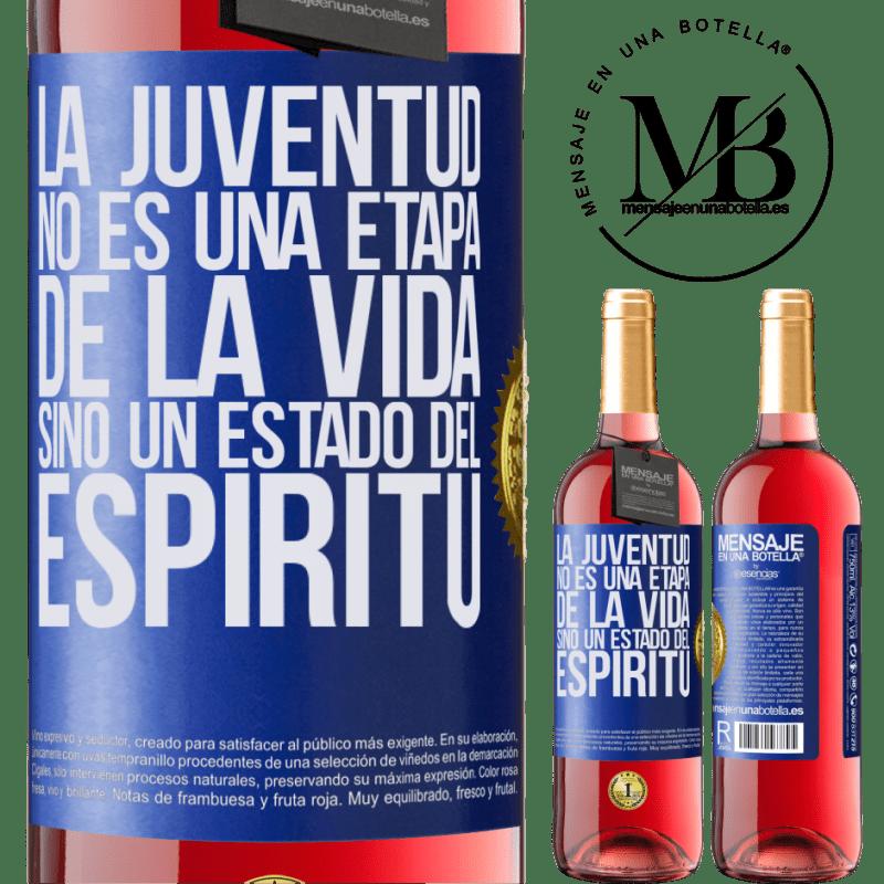 24,95 € Envoi gratuit   Vin rosé Édition ROSÉ La jeunesse n'est pas une étape de la vie, mais un état d'esprit Étiquette Bleue. Étiquette personnalisable Vin jeune Récolte 2020 Tempranillo