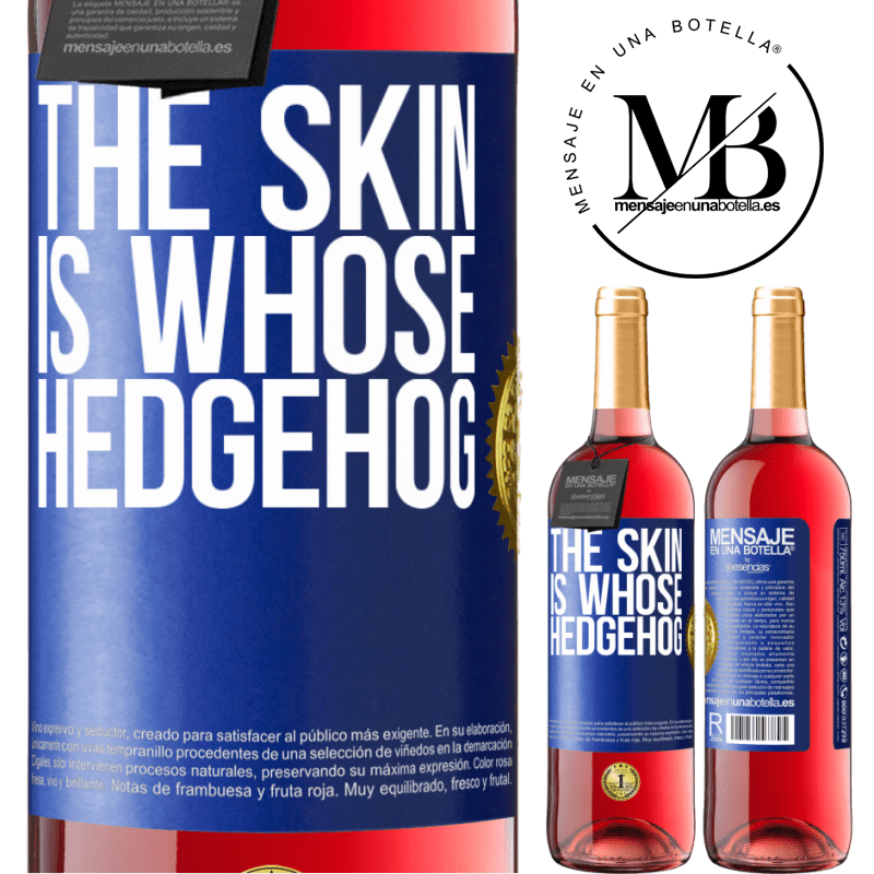24,95 € Free Shipping | Rosé Wine ROSÉ Edition The skin is whose hedgehog Blue Label. Customizable label Young wine Harvest 2020 Tempranillo