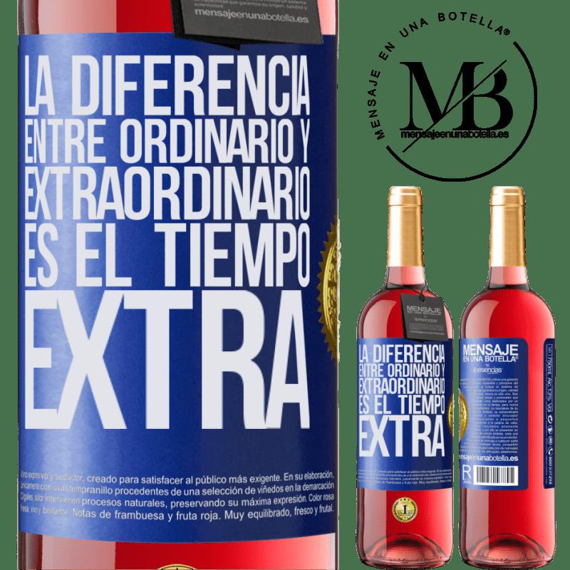 24,95 € Envoi gratuit   Vin rosé Édition ROSÉ La différence entre l'ordinaire et l'extraordinaire est le temps EXTRA Étiquette Bleue. Étiquette personnalisable Vin jeune Récolte 2020 Tempranillo