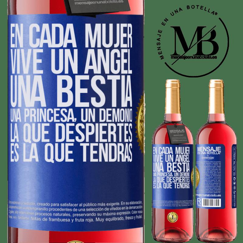 24,95 € Envoi gratuit | Vin rosé Édition ROSÉ Dans chaque femme vit un ange, une bête, une princesse, un démon. Celui que vous réveillez est celui que vous aurez Étiquette Bleue. Étiquette personnalisable Vin jeune Récolte 2020 Tempranillo
