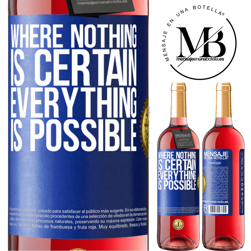24,95 € Free Shipping | Rosé Wine ROSÉ Edition Where nothing is certain, everything is possible Blue Label. Customizable label Young wine Harvest 2020 Tempranillo