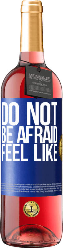 24,95 € Free Shipping | Rosé Wine ROSÉ Edition Do not be afraid. Feel like Blue Label. Customizable label Young wine Harvest 2020 Tempranillo