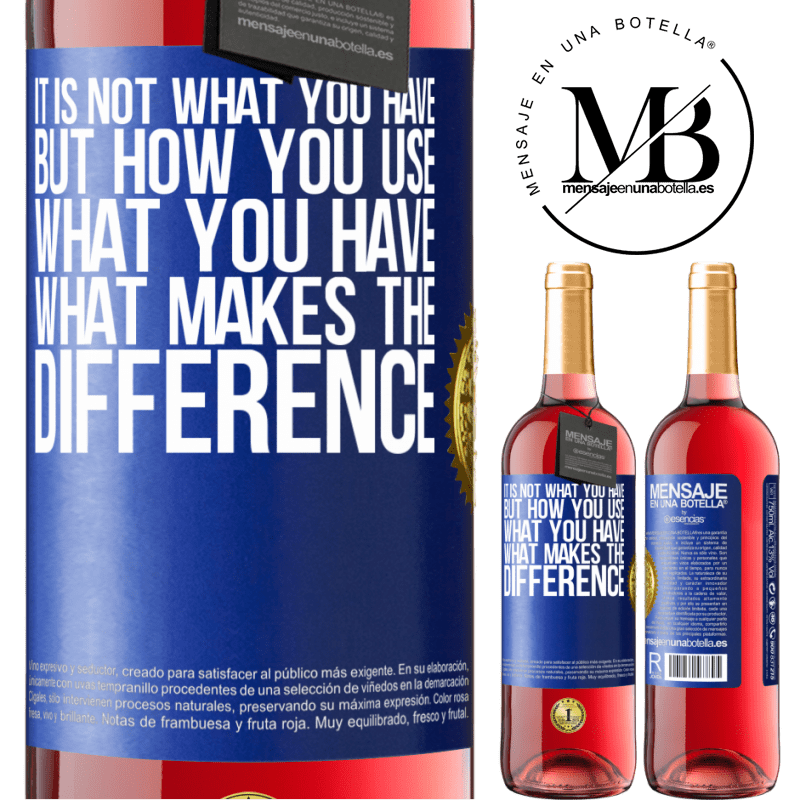 24,95 € Free Shipping | Rosé Wine ROSÉ Edition It is not what you have, but how you use what you have, what makes the difference Blue Label. Customizable label Young wine Harvest 2020 Tempranillo