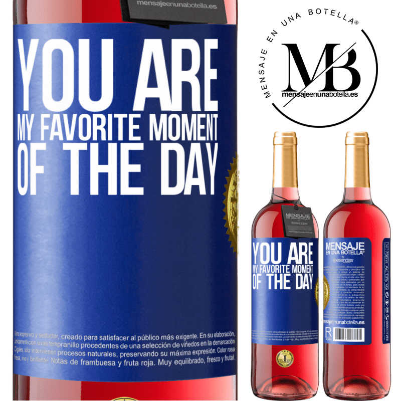 24,95 € Free Shipping | Rosé Wine ROSÉ Edition You are my favorite moment of the day Blue Label. Customizable label Young wine Harvest 2020 Tempranillo