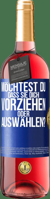 24,95 € Kostenloser Versand   Roséwein ROSÉ Ausgabe welches bevorzugen Sie oder wer wählt Sie aus? Blaue Markierung. Anpassbares Etikett Junger Wein Ernte 2020 Tempranillo