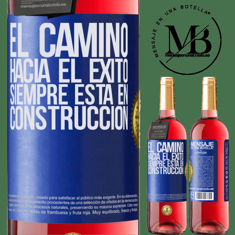 24,95 € Envoi gratuit   Vin rosé Édition ROSÉ La route du succès est toujours en construction Étiquette Bleue. Étiquette personnalisable Vin jeune Récolte 2020 Tempranillo