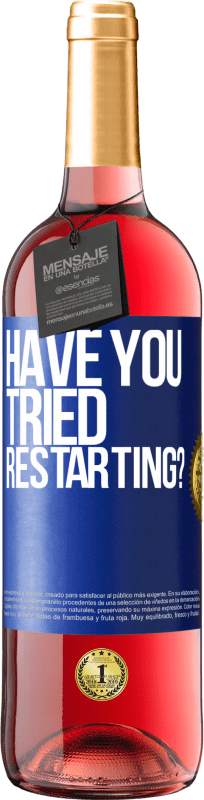 24,95 € | Rosé Wine ROSÉ Edition have you tried restarting? Blue Label. Customizable label Young wine Harvest 2020 Tempranillo