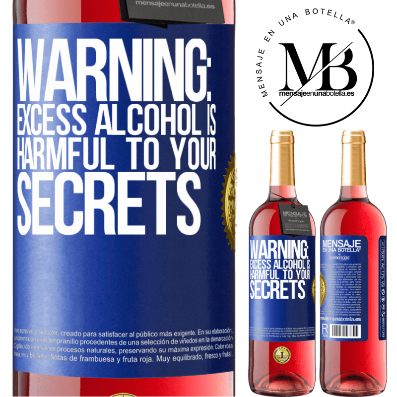 24,95 € Free Shipping   Rosé Wine ROSÉ Edition Warning: Excess alcohol is harmful to your secrets Blue Label. Customizable label Young wine Harvest 2020 Tempranillo