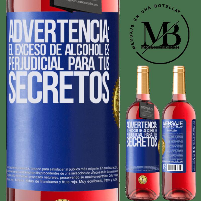 24,95 € Envoi gratuit   Vin rosé Édition ROSÉ Avertissement: un excès d'alcool est dangereux pour vos secrets Étiquette Bleue. Étiquette personnalisable Vin jeune Récolte 2020 Tempranillo