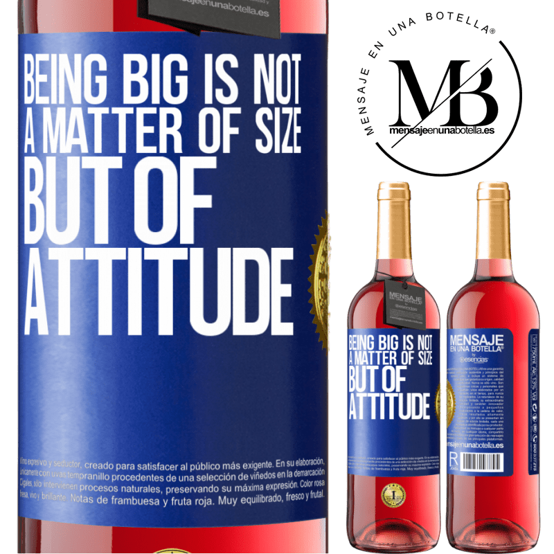 24,95 € Free Shipping | Rosé Wine ROSÉ Edition Being big is not a matter of size, but of attitude Blue Label. Customizable label Young wine Harvest 2020 Tempranillo