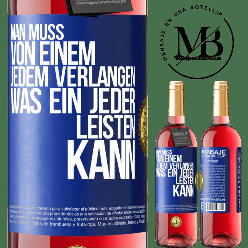 24,95 € Kostenloser Versand | Roséwein ROSÉ Ausgabe Sie müssen nur jeden fragen, was jeder geben kann Blaue Markierung. Anpassbares Etikett Junger Wein Ernte 2020 Tempranillo