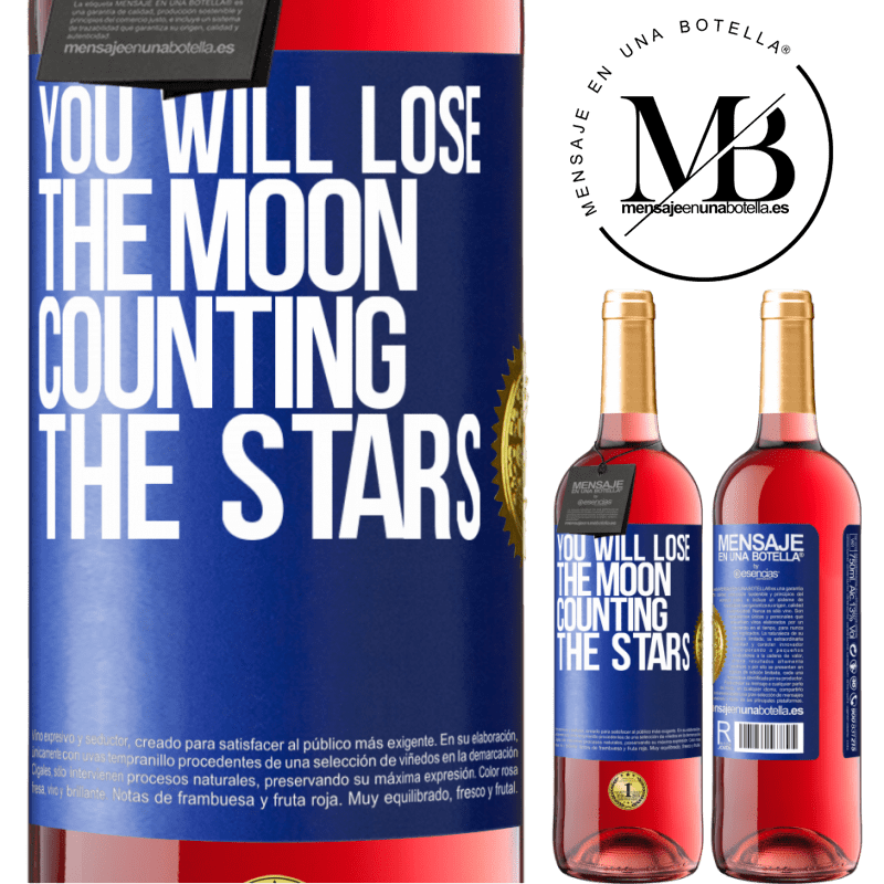 24,95 € Free Shipping | Rosé Wine ROSÉ Edition You will lose the moon counting the stars Blue Label. Customizable label Young wine Harvest 2020 Tempranillo