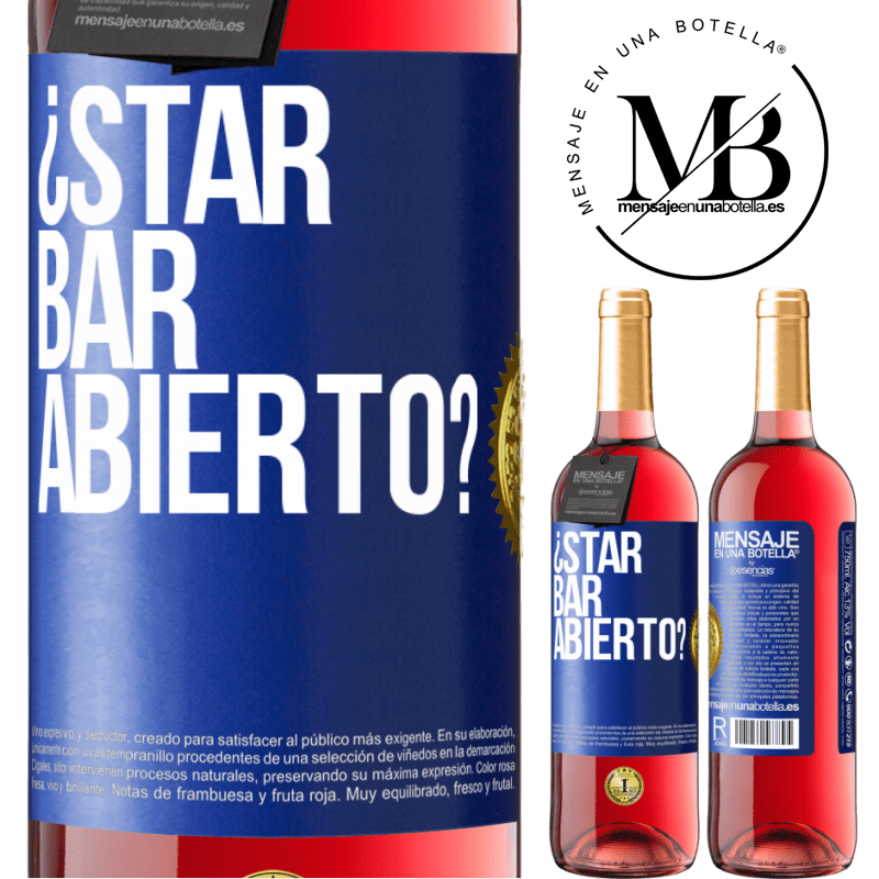 24,95 € Free Shipping | Rosé Wine ROSÉ Edition ¿STAR BAR abierto? Blue Label. Customizable label Young wine Harvest 2020 Tempranillo