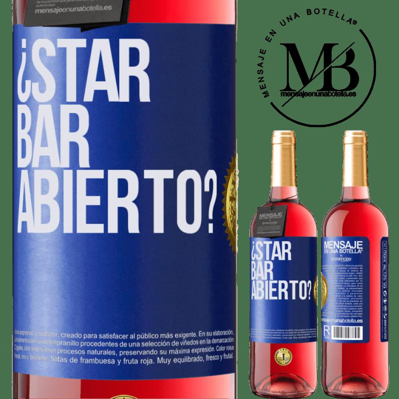 24,95 € Envoi gratuit | Vin rosé Édition ROSÉ ¿STAR BAR abierto? Étiquette Bleue. Étiquette personnalisable Vin jeune Récolte 2020 Tempranillo