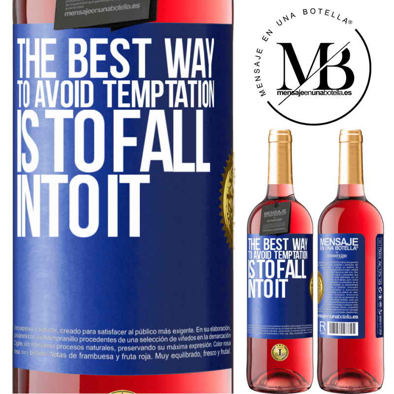 24,95 € Free Shipping | Rosé Wine ROSÉ Edition The best way to avoid temptation is to fall into it Blue Label. Customizable label Young wine Harvest 2020 Tempranillo