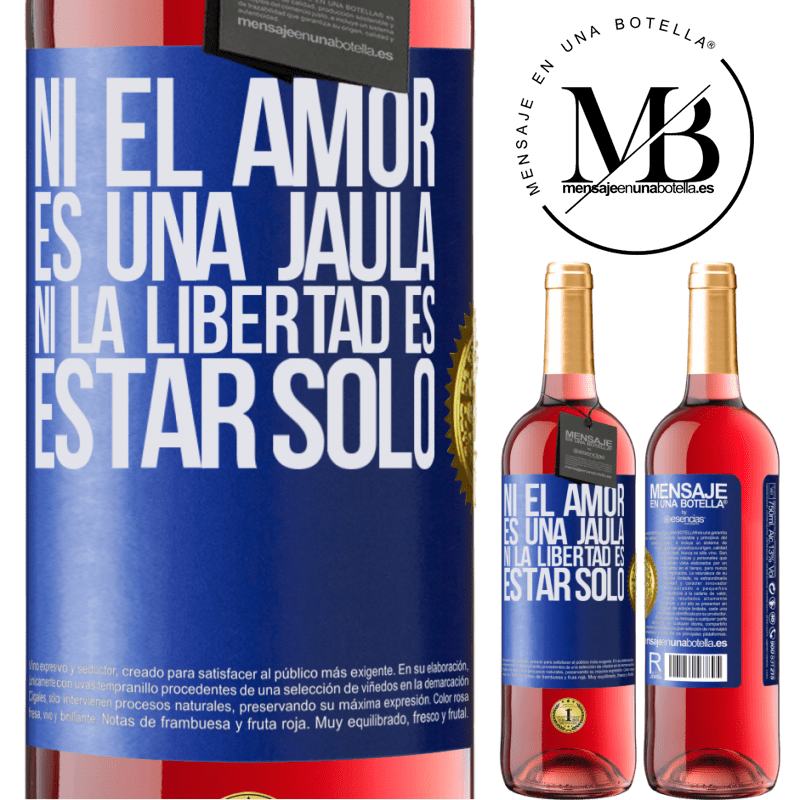 24,95 € Envoi gratuit | Vin rosé Édition ROSÉ Ni l'amour n'est une cage, ni la liberté n'est pas seul Étiquette Bleue. Étiquette personnalisable Vin jeune Récolte 2020 Tempranillo