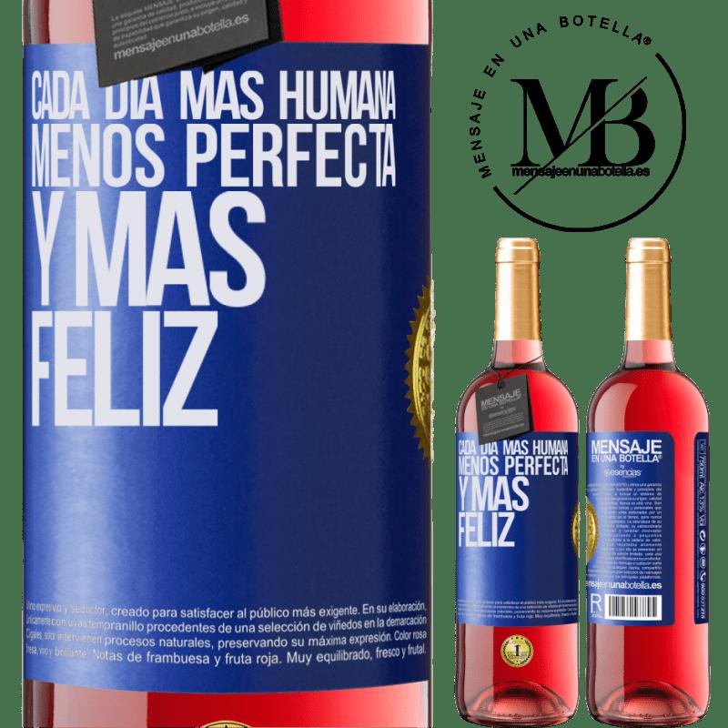 24,95 € Envoi gratuit   Vin rosé Édition ROSÉ Chaque jour plus humain, moins parfait et plus heureux Étiquette Bleue. Étiquette personnalisable Vin jeune Récolte 2020 Tempranillo