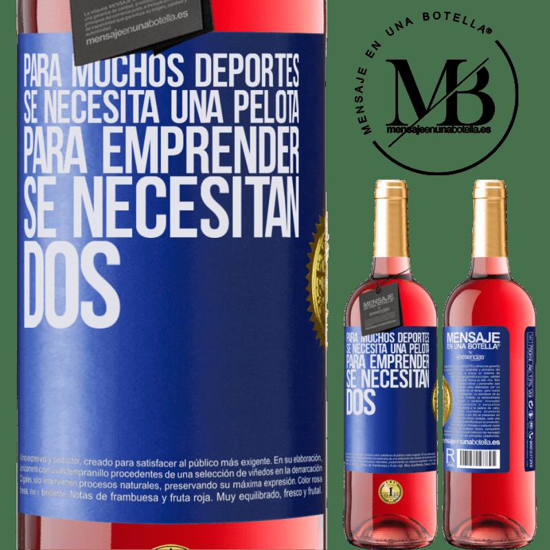 24,95 € Envoi gratuit | Vin rosé Édition ROSÉ Pour de nombreux sports, un ballon est nécessaire. Pour entreprendre, il faut deux Étiquette Bleue. Étiquette personnalisable Vin jeune Récolte 2020 Tempranillo