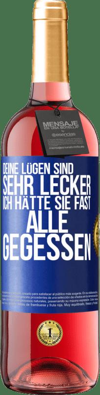 24,95 € Kostenloser Versand   Roséwein ROSÉ Ausgabe Sie waren sehr reich Lügen. Ich esse sie fast alle Blaue Markierung. Anpassbares Etikett Junger Wein Ernte 2020 Tempranillo