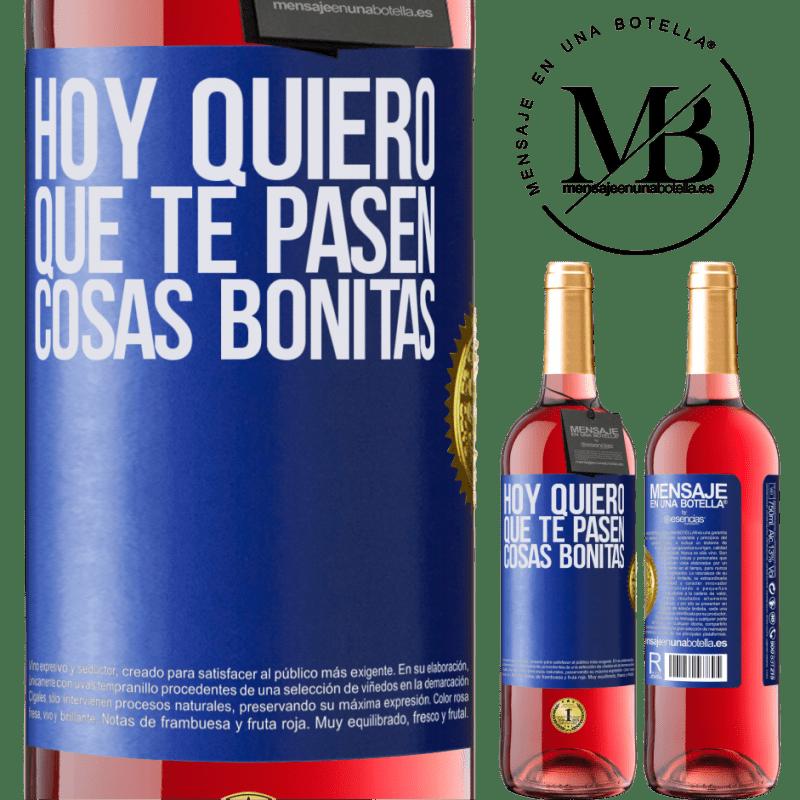 24,95 € Envoi gratuit | Vin rosé Édition ROSÉ Aujourd'hui, je veux que de belles choses vous arrivent Étiquette Bleue. Étiquette personnalisable Vin jeune Récolte 2020 Tempranillo