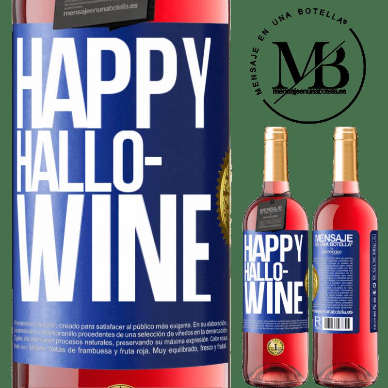 24,95 € Free Shipping | Rosé Wine ROSÉ Edition Happy Hallo-Wine Blue Label. Customizable label Young wine Harvest 2020 Tempranillo