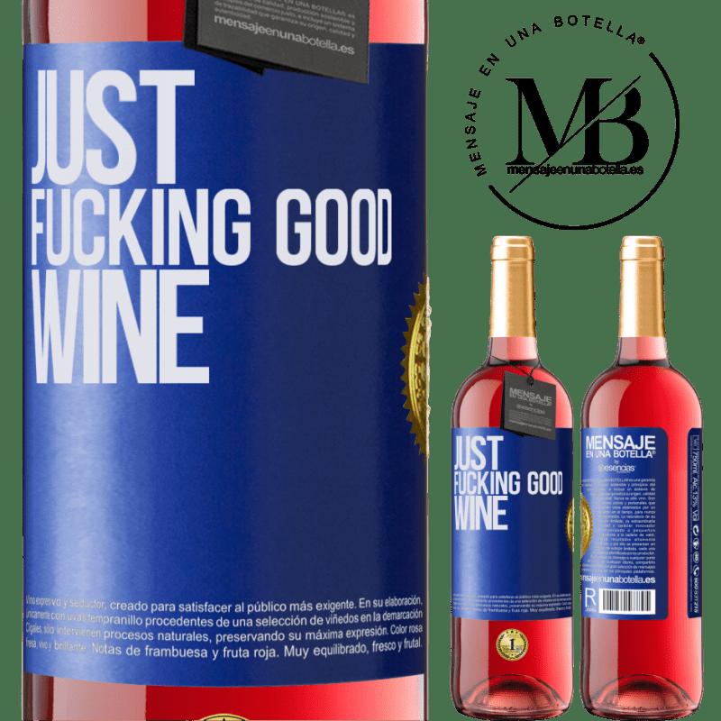 24,95 € Envoi gratuit   Vin rosé Édition ROSÉ Just fucking good wine Étiquette Bleue. Étiquette personnalisable Vin jeune Récolte 2020 Tempranillo
