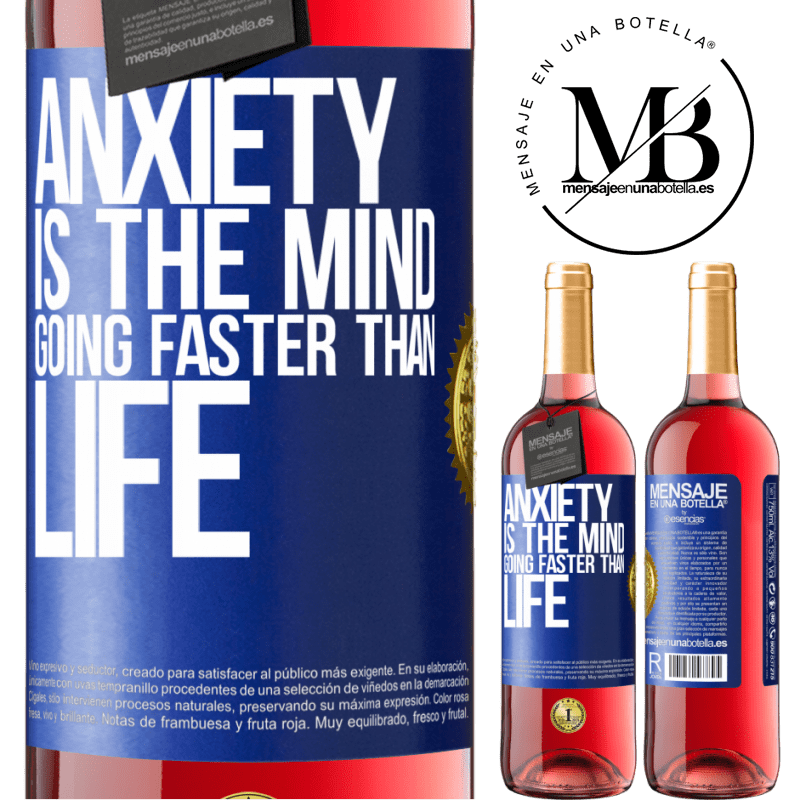 24,95 € Free Shipping | Rosé Wine ROSÉ Edition Anxiety is the mind going faster than life Blue Label. Customizable label Young wine Harvest 2020 Tempranillo