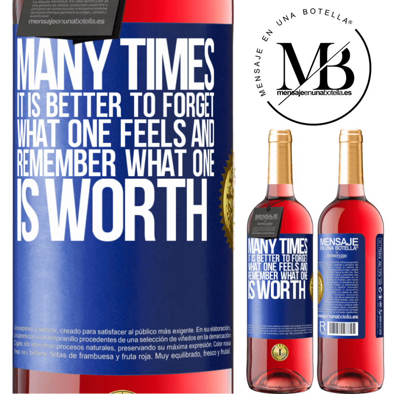 24,95 € Free Shipping | Rosé Wine ROSÉ Edition Many times it is better to forget what one feels and remember what one is worth Blue Label. Customizable label Young wine Harvest 2020 Tempranillo
