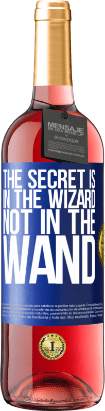 24,95 € Free Shipping | Rosé Wine ROSÉ Edition The secret is in the wizard, not in the wand Blue Label. Customizable label Young wine Harvest 2020 Tempranillo