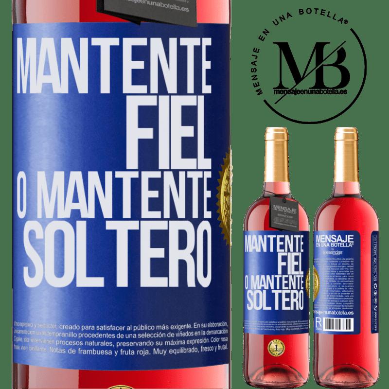 24,95 € Envoi gratuit   Vin rosé Édition ROSÉ Restez fidèle ou restez célibataire Étiquette Bleue. Étiquette personnalisable Vin jeune Récolte 2020 Tempranillo