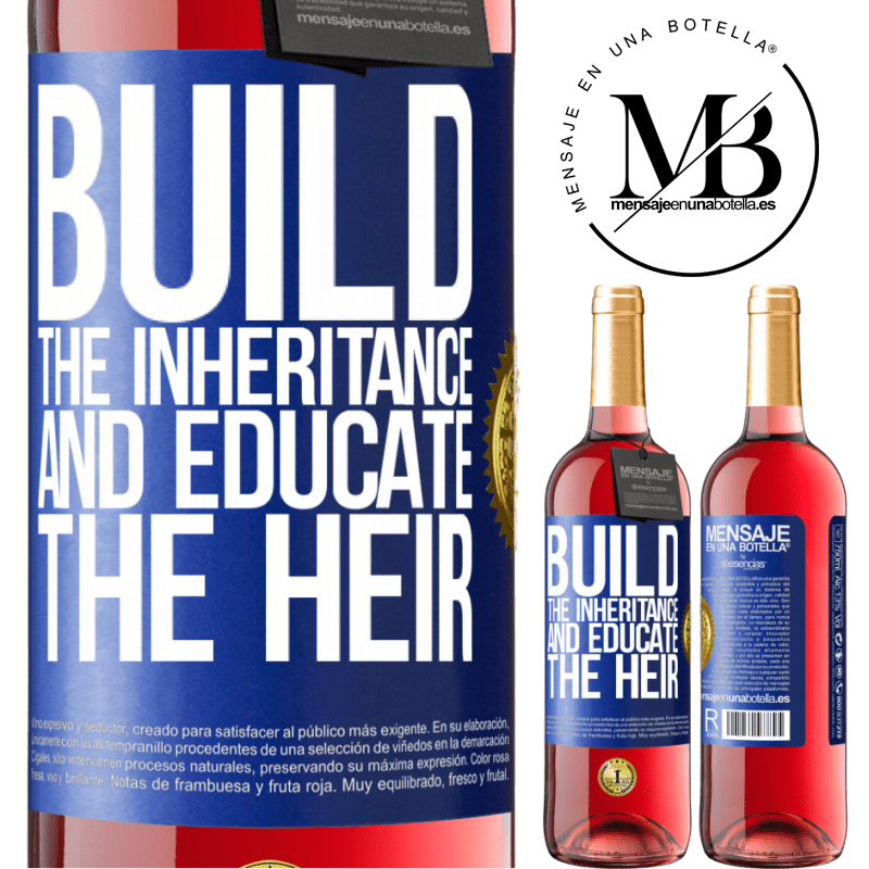 24,95 € Free Shipping   Rosé Wine ROSÉ Edition Build the inheritance and educate the heir Blue Label. Customizable label Young wine Harvest 2020 Tempranillo