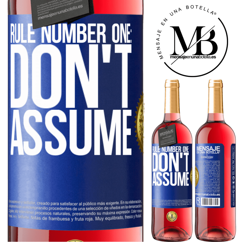 24,95 € Free Shipping | Rosé Wine ROSÉ Edition Rule number one: don't assume Blue Label. Customizable label Young wine Harvest 2020 Tempranillo