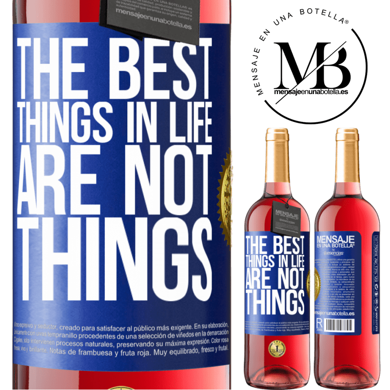 24,95 € Free Shipping | Rosé Wine ROSÉ Edition The best things in life are not things Blue Label. Customizable label Young wine Harvest 2020 Tempranillo