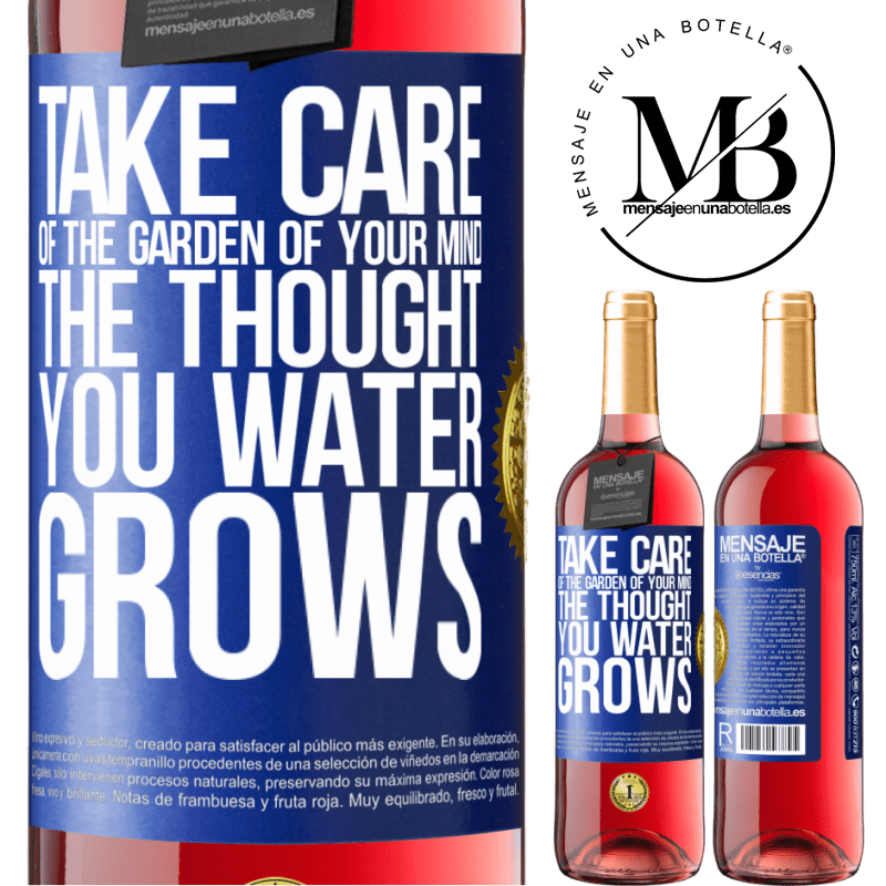 24,95 € Free Shipping | Rosé Wine ROSÉ Edition Take care of the garden of your mind. The thought you water grows Blue Label. Customizable label Young wine Harvest 2020 Tempranillo