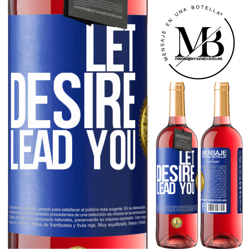 24,95 € Free Shipping | Rosé Wine ROSÉ Edition Let desire lead you Blue Label. Customizable label Young wine Harvest 2020 Tempranillo