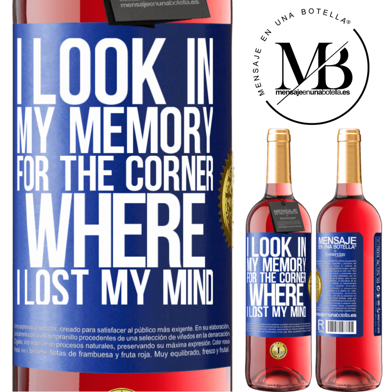 24,95 € Free Shipping   Rosé Wine ROSÉ Edition I look in my memory for the corner where I lost my mind Blue Label. Customizable label Young wine Harvest 2020 Tempranillo