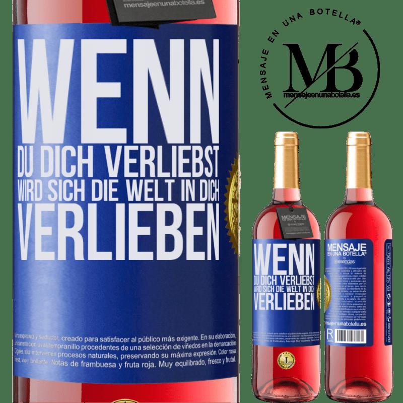 24,95 € Kostenloser Versand   Roséwein ROSÉ Ausgabe Wenn du dich verliebst, wird sich die Welt in dich verlieben Blaue Markierung. Anpassbares Etikett Junger Wein Ernte 2020 Tempranillo