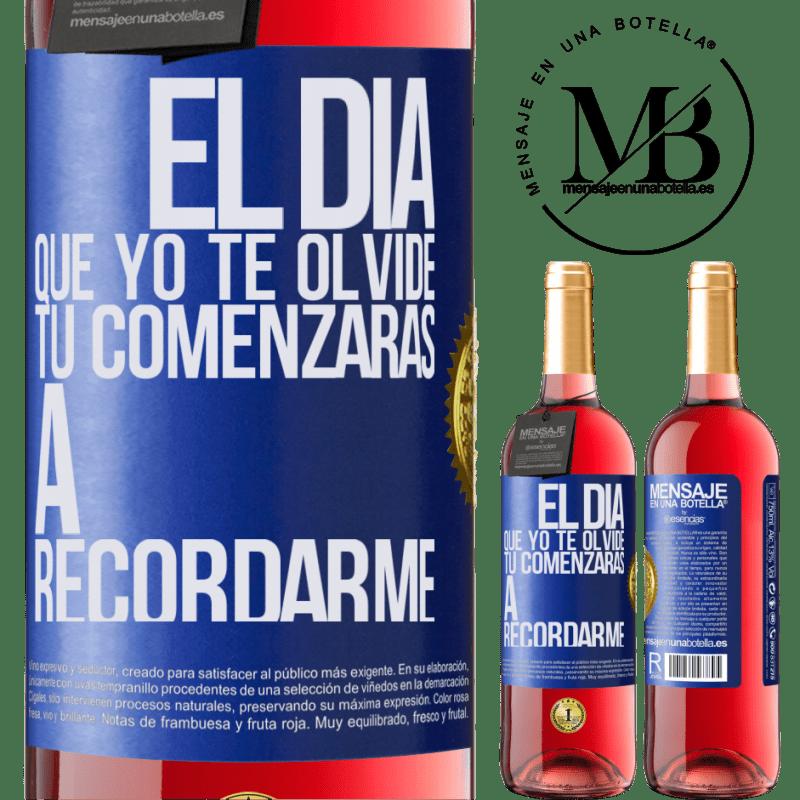 24,95 € Envoi gratuit | Vin rosé Édition ROSÉ Le jour où je t'oublierai, tu commenceras à te souvenir de moi Étiquette Bleue. Étiquette personnalisable Vin jeune Récolte 2020 Tempranillo