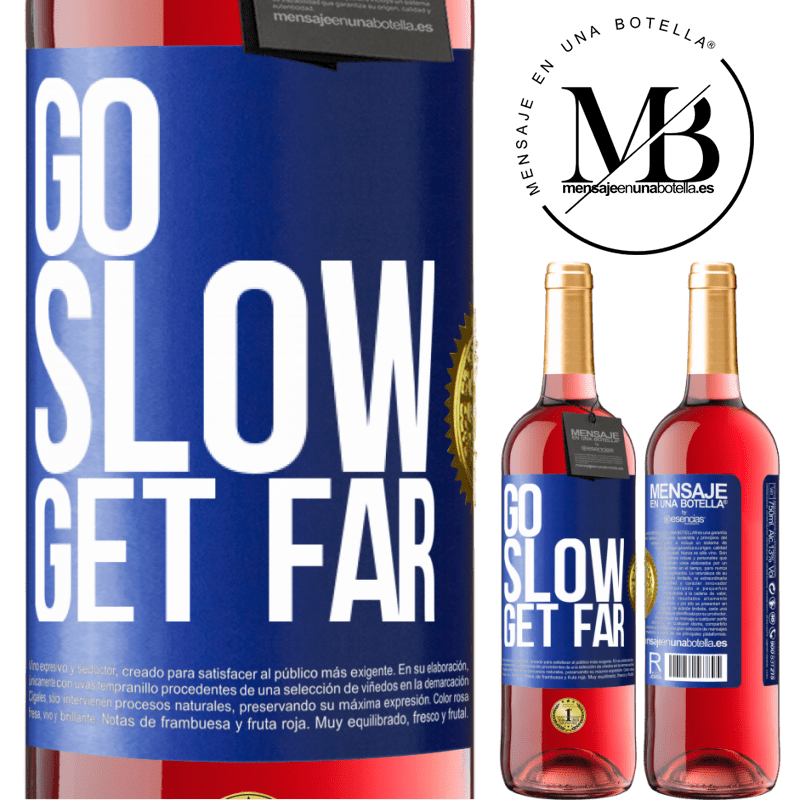 24,95 € Free Shipping | Rosé Wine ROSÉ Edition Go slow. Get far Blue Label. Customizable label Young wine Harvest 2020 Tempranillo