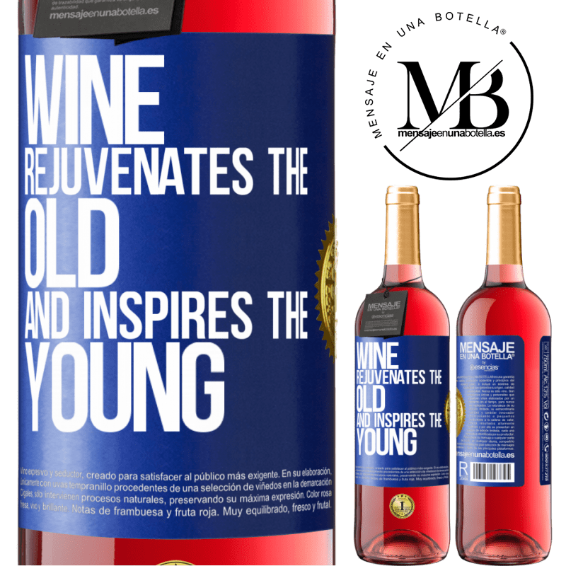 24,95 € Free Shipping | Rosé Wine ROSÉ Edition Wine rejuvenates the old and inspires the young Blue Label. Customizable label Young wine Harvest 2020 Tempranillo