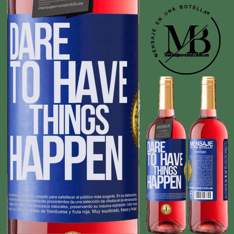 24,95 € Envoi gratuit   Vin rosé Édition ROSÉ Dare to have things happen Étiquette Bleue. Étiquette personnalisable Vin jeune Récolte 2020 Tempranillo