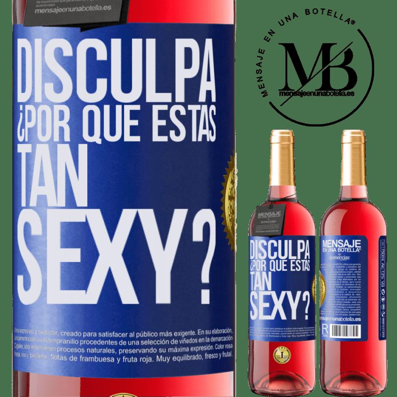 24,95 € Envoi gratuit | Vin rosé Édition ROSÉ Excusez-moi, pourquoi êtes-vous si sexy? Étiquette Bleue. Étiquette personnalisable Vin jeune Récolte 2020 Tempranillo