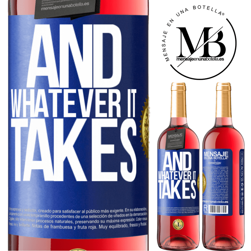 24,95 € Free Shipping | Rosé Wine ROSÉ Edition And whatever it takes Blue Label. Customizable label Young wine Harvest 2020 Tempranillo