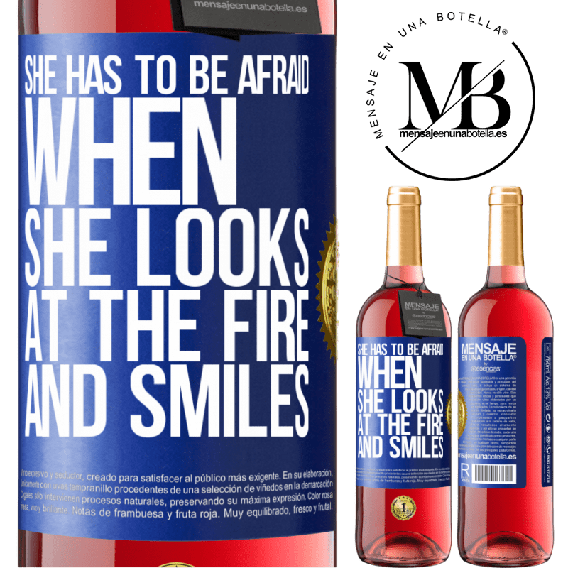 24,95 € Free Shipping | Rosé Wine ROSÉ Edition She has to be afraid when she looks at the fire and smiles Blue Label. Customizable label Young wine Harvest 2020 Tempranillo