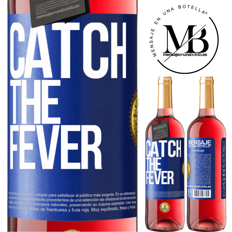 24,95 € Free Shipping   Rosé Wine ROSÉ Edition Catch the fever Blue Label. Customizable label Young wine Harvest 2020 Tempranillo