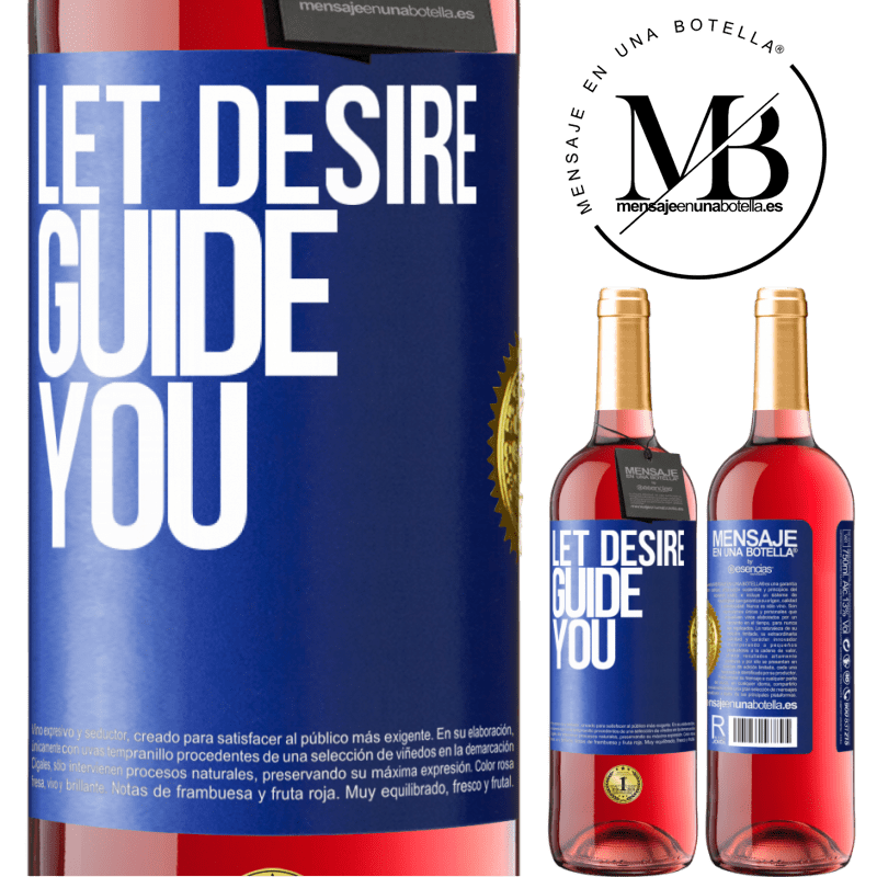 24,95 € Free Shipping   Rosé Wine ROSÉ Edition Let desire guide you Blue Label. Customizable label Young wine Harvest 2020 Tempranillo