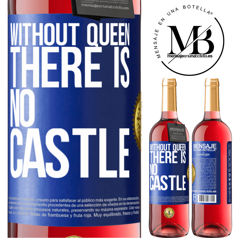 24,95 € Free Shipping | Rosé Wine ROSÉ Edition Without queen, there is no castle Blue Label. Customizable label Young wine Harvest 2020 Tempranillo
